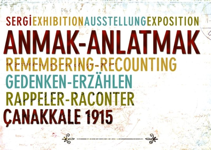 Remembering – Recounting, ÇANAKKALE 2015