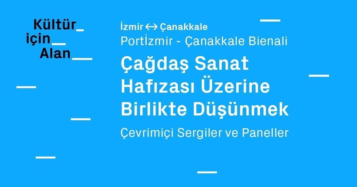 Izmir and Çanakkale / Co-Thinking on Reminiscences of Contemporary Art