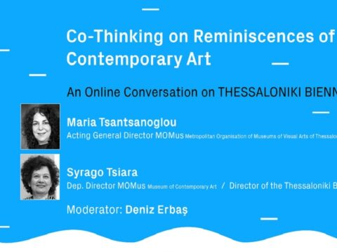 An Online Conversation on THESSALONIKI BIENNALE