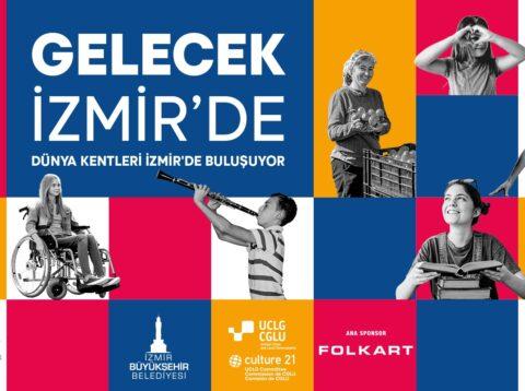 İzmir'21 UCLG Kültür Zirvesi