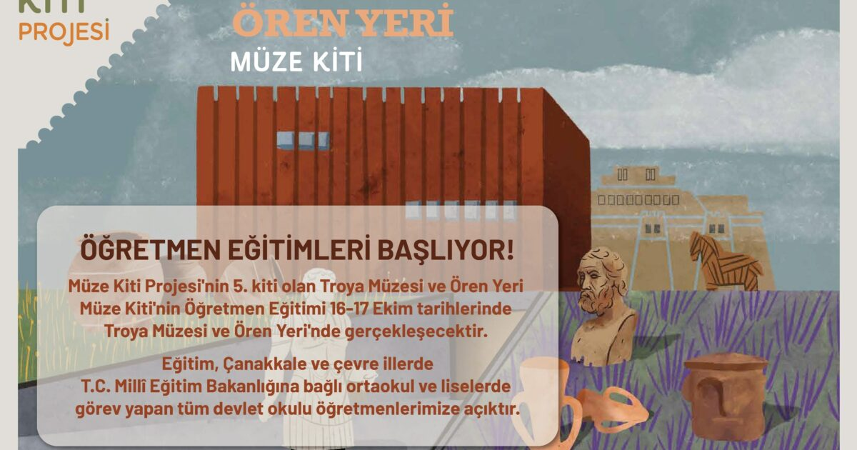Museum Kit for the Museum and the Archaeological Site of Troy Project, Teacher Training