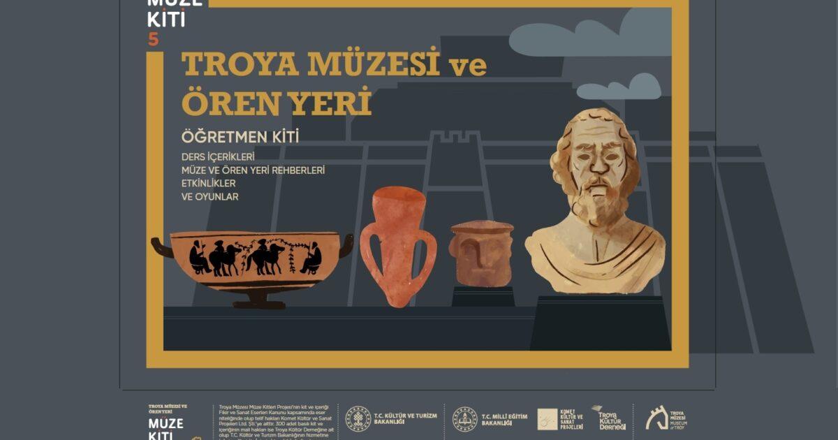Troya Müzesi ve Ören Yeri Müze Kiti Projesi